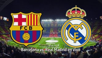 Barcelona vs. Real Madrid en vivo