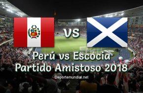 Resultado Perú vs Escocia 2-0 Goles del Partido Amistoso Internacional 2018