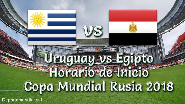 A que Hora Juega Uruguay vs. Egipto Copa Mundial 2018