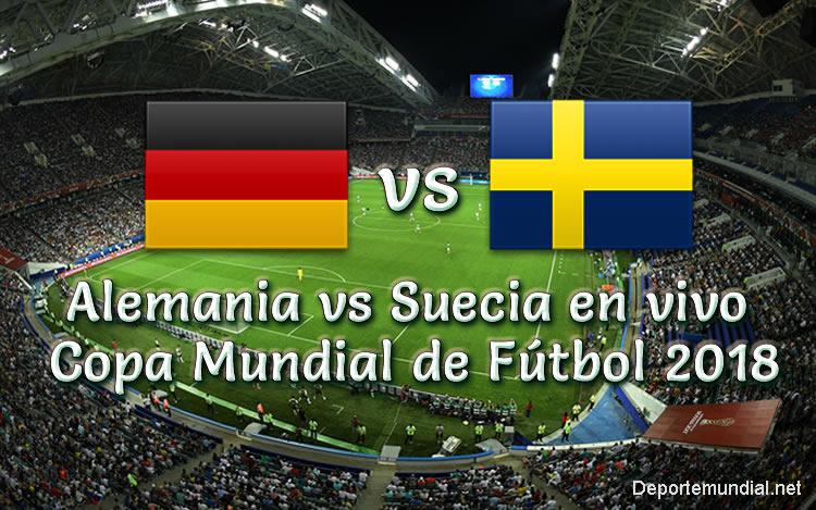 Alemania vs Suecia en vivo Copa Mundial Rusia 2018