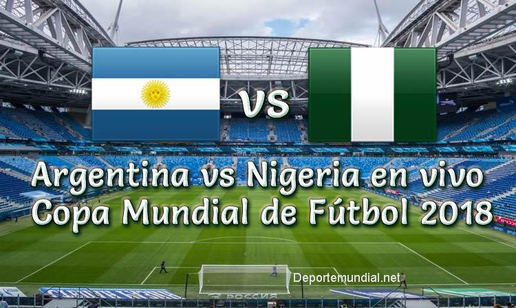 Argentina vs Nigeria en VIVO Copa Mundial Rusia 2018
