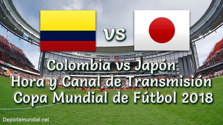 Colombia vs Japón Hora y Canal de Tv Copa Mundial 2018