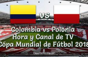Colombia vs Polonia Hora y Canal en vivo Copa Mundial Rusia 2018