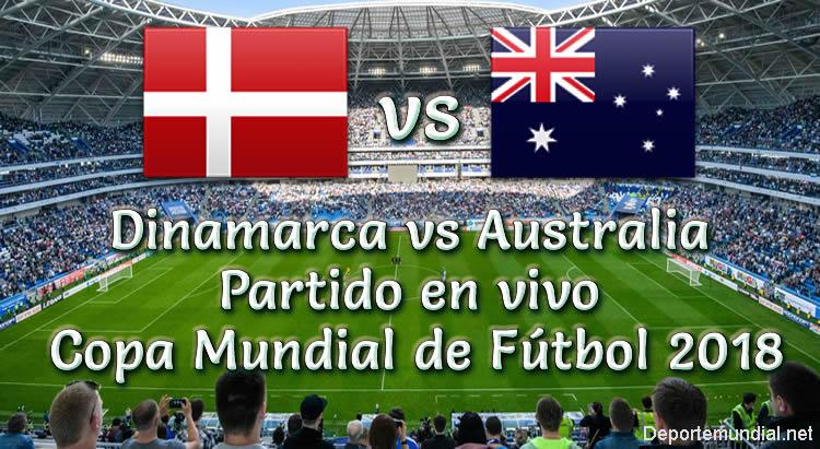 Dinamarca vs Australia en vivo Copa Mundial 2018