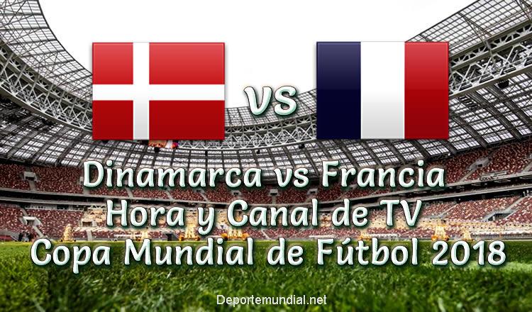 Dinamarca vs Francia Hora y Tv en vivo Copa Mundial 2018
