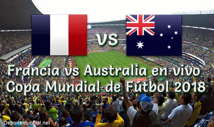 Francia vs Australia en vivo copa mundial 2018