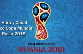Hora y Canal de Televisión en vivo Inauguración de Copa Mundial de Rusia 2018