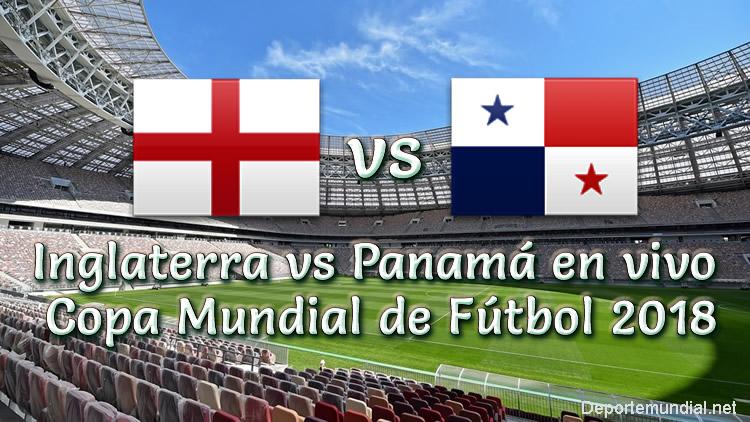 Inglaterra vs Panamá en vivo Copa Mundial Rusia 2018