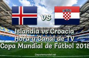 Islandia vs Croacia: Hora y Canal de TV en VIVO Copa Mundial 2018 Este Martes 26 Junio 2018