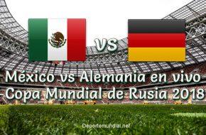 México vs Alemania en vivo Copa Mundial Rusia 2018