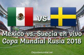 Marcador México vs Suecia en VIVO Online Copa Mundial Rusia 2018 Este Miércoles 27 Junio 2018