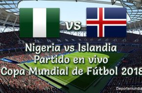 Resultado Nigeria vs Islandia 2-0 Goles y Resumen del Partido Copa Mundial Rusia 2018