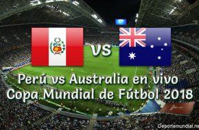 Perú vs Australia en vivo Copa Mundial Rusia 2018