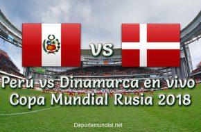 Perú vs Dinamarca en vivo Copa Mundial 2018