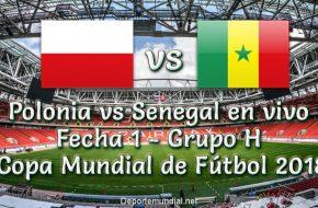 Polonia vs Senegal en vivo Copa Mundial Rusia 2018