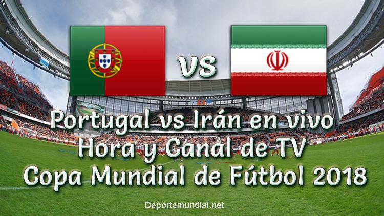 Portugal vs Irán en vivo Hora y Canal Copa Mundial Rusia 2018