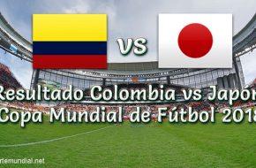 Resultado Colombia vs Japón 1-2 Goles y Resumen del Partido Copa Mundial de Rusia 2018