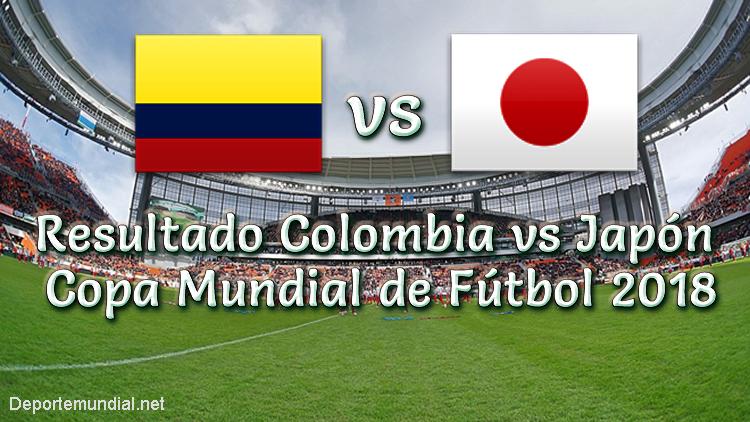 Resultado Colombia vs Japón en vivo Copa Mundial 2018