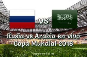 Rusia vs Arabia Saudita en vivo Mundial Rusia 2018