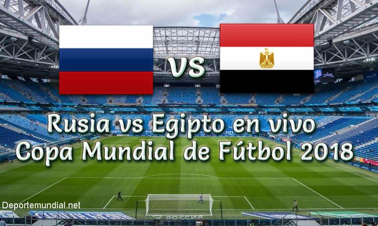 Rusia vs Egipto en vivo Copa Mundial Rusia 2018