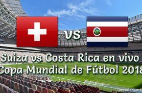 Suiza vs Costa Rica Hora y Canal de TV en vivo Copa Mundial Rusia 2018