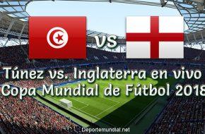 Resultado Túnez vs Inglaterra 1-2 Goles y Resumen Copa Mundial de Fútbol Rusia 2018