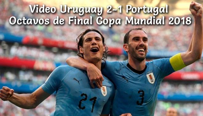 Uruguay 2-1 Portugal Copa Mundial 2018