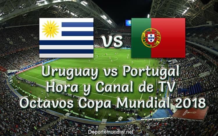 Uruguay vs Portugal Hora y Canal Octavos Copa Mundial 2018