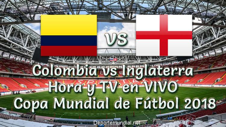 Colombia vs Inglaterra Hora y TV en vivo Copa Mundial 2018