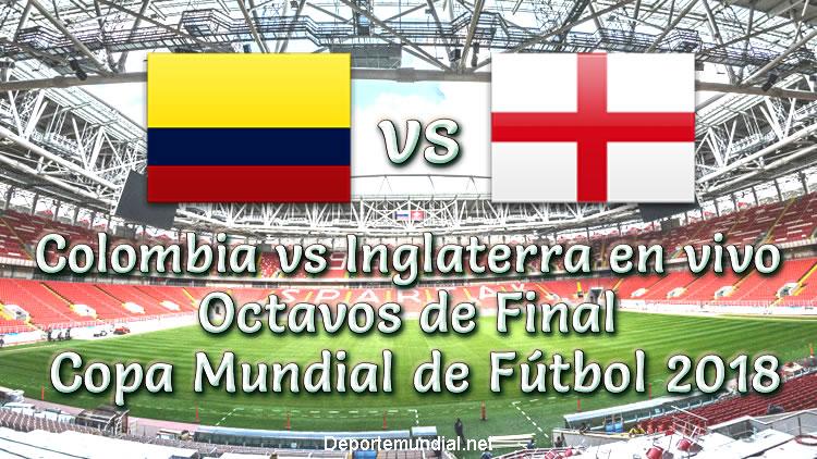 Colombia vs Inglaterra en vivo Octavos Copa Mundial 2018