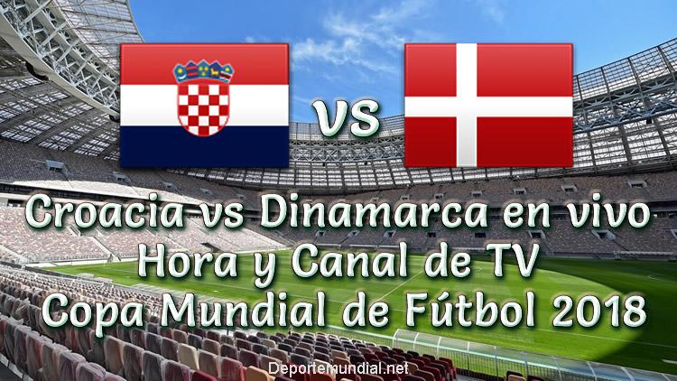 Croacia vs Dinamarca Hora y Canal de TV Copa Mundial Rusia 2018