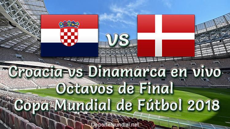 Croacia vs Dinamarca en vivo Octavos de Copa Mundial 2018