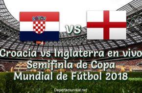 Croacia vs Inglaterra en vivo Semifinal Copa Mundial Rusia 2018