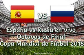 España vs Rusia en vivo Octavos Copa Mundial Rusia 2018