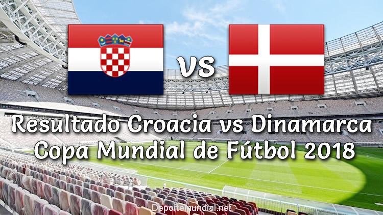 Resultado Croacia vs Dinamarca en vivo Octavos Copa Mundial Rusia 2018