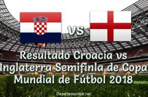 Resultado Croacia vs Inglaterra en vivo Semifinal Copa Mundial Rusia 2018