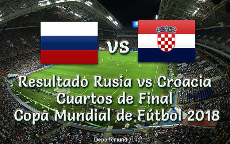 Resultado Rusia vs Croacia en vivo Cuartos de Final Copa Mundial 2018