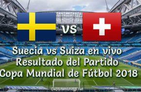 Resultado Suecia vs Suiza en vivo Octavos de Final Copa Mundial 2018