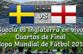 Suecia vs Inglaterra en VIVO Cuartos de Final Copa Mundial Rusia 2018