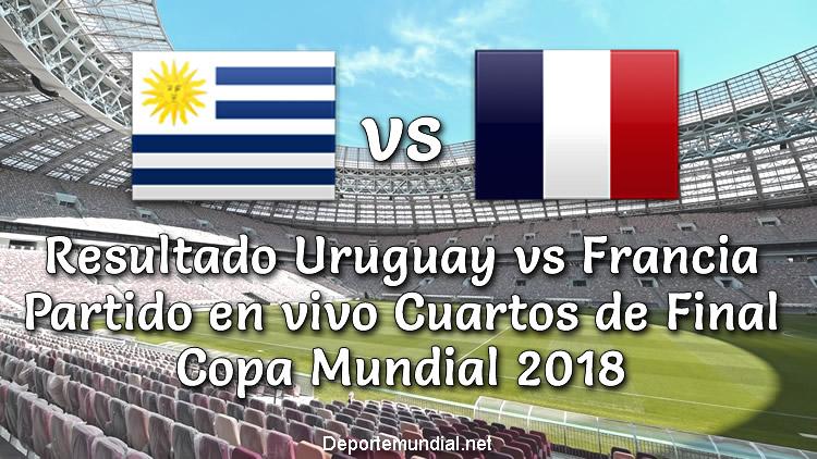 Uruguay vs Francia en vivo Resultados de Copa Mundial 2018
