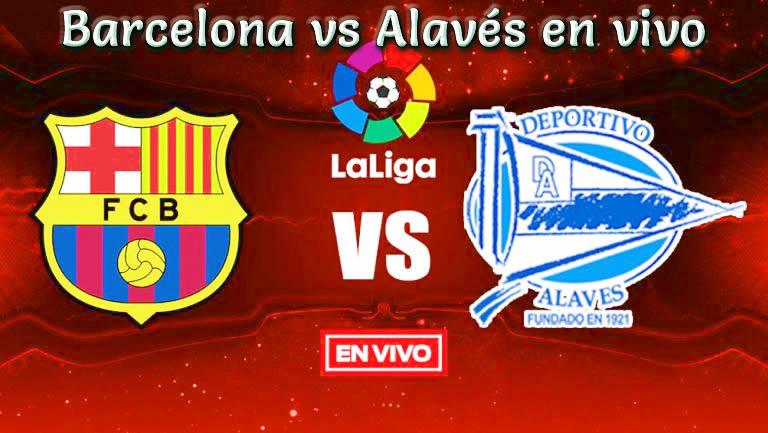 Barcelona vs Alavés en vivo Liga Española 2018-19