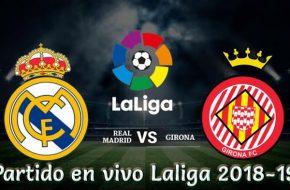 Girona vs Real Madrid en VIVO Liga Española 2018-19