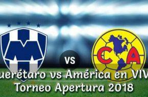 Resultado Querétaro vs América 1-1 Goles y Resumen del Torneo Apertura Liga MX 2018