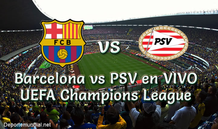 Barcelona vs PSV en VIVO UEFA Champions League 2018-19