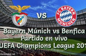 Benfica vs Bayern Múnich en vivo Champions League 2018