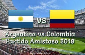 Colombia vs Argentina en vivo Partido Amistoso 2018