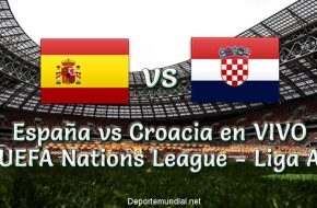 España vs Croacia en VIVO UEFA Nations League - Liga A