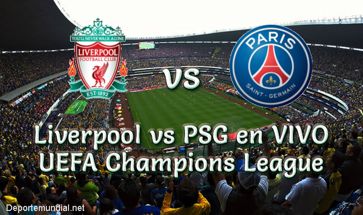 Liverpool vs PSG en VIVO Champions League 2018-19
