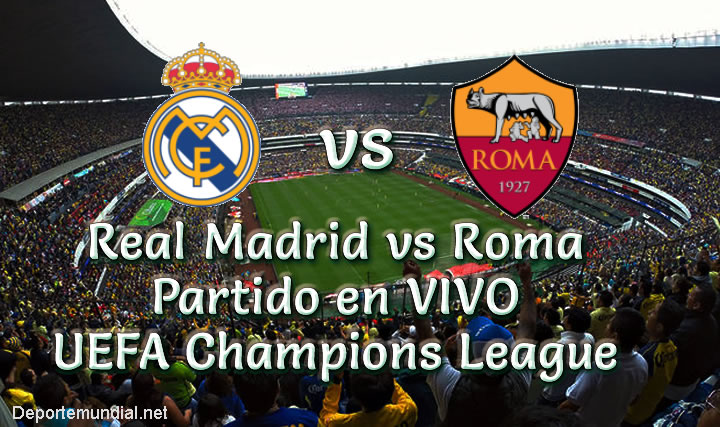 Real Madrid vs Roma en VIVO Champions League 2018-19