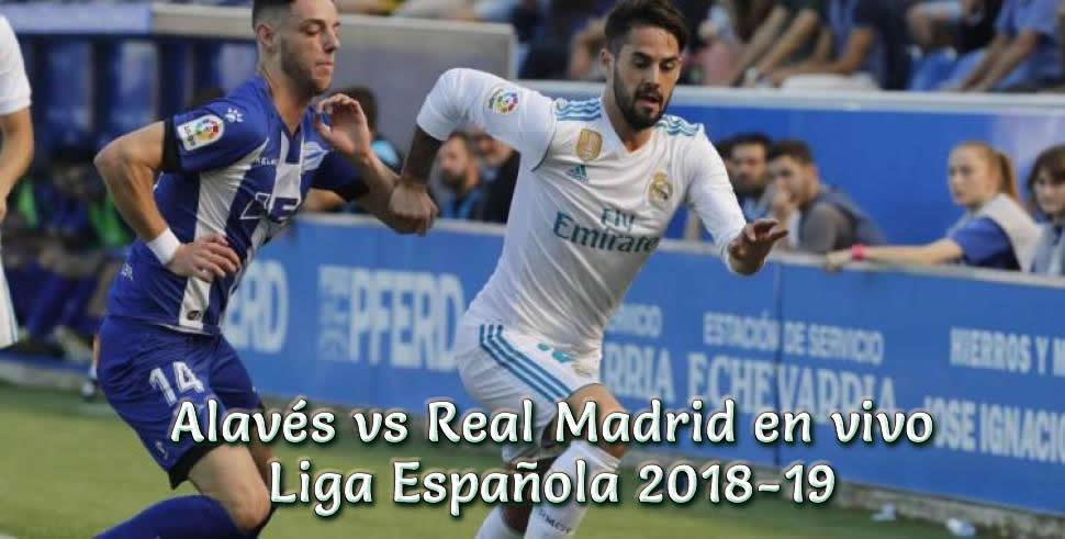 Alavés vs Real Madrid en vivo Liga Española 2018-19